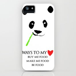 Ways to be in a panda's heart iPhone Case