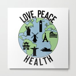 World Love, Peace, Health Metal Print