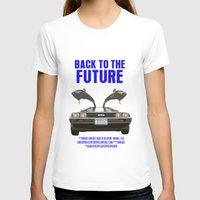 back to the future T-shirts featuring Back To The Future by FunnyFaceArt