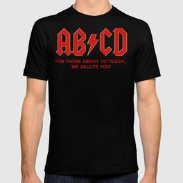 teachers, WE LOVE YOU! T-shirt