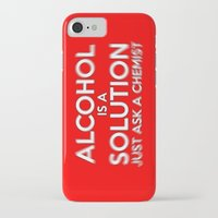 alcohol iPhone & iPod Cases featuring Alcohol is a Solution by Thisisnotme