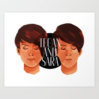 tegan and sara Art Prints featuring Tegan and Sara by Cas.