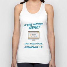 It Can Happen Here - Save Your Work! - Mac Version Unisex Tank Top