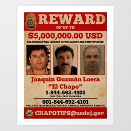 El Chapo wanted Art Print