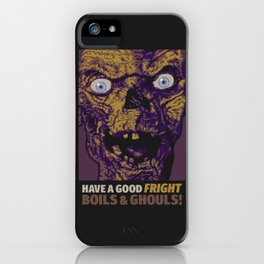Boils & Ghouls iPhone Case