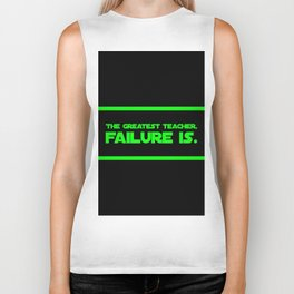 The Greatest Teacher, Failure Is Biker Tank