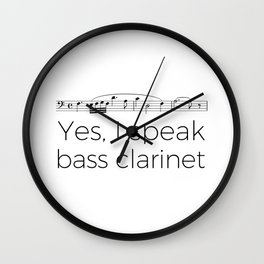 I speak bass clarinet Wall Clock