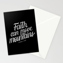 Faith can move mountains. Mathew 17:20 - Bible Verse - Black Background Stationery Cards