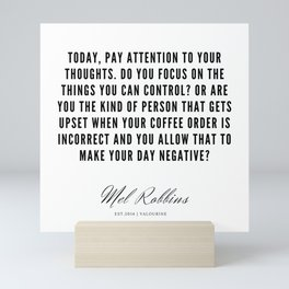 52  | Mel Robbins Quotes | 190802 Mini Art Print