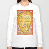 karen hallion Long Sleeve T-shirts featuring Have I Told You Lately How Much I Love You - Karen Embry by Karen Embry