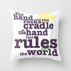 The Hand that Rocks the Cradle (Alternate Version) Throw Pillow