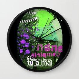 _ não me leves tu _ Wall Clock