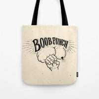 boob Tote Bags featuring Boob Punch! by Coreysnightout