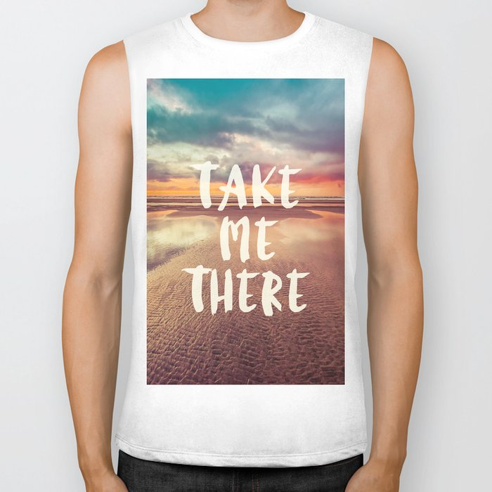 Take Me There Beach Sunset Quote Biker Tank