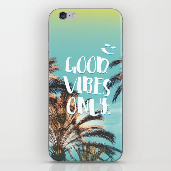 """""""Good Vibes Only."""" - Quote - Tropical Paradise Palm Trees iPhone & iPod Skin"""