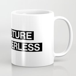 The future is genderless Coffee Mug