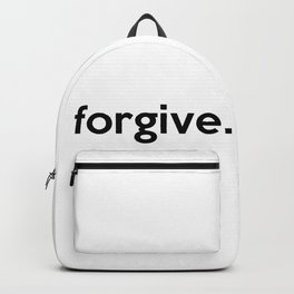 forgive. Backpack