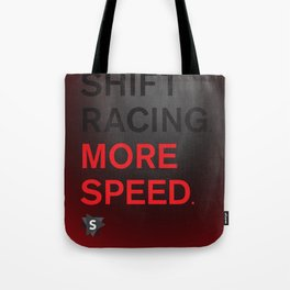 More Speed Tote Bag