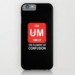 around the element of confusion confusion elements iPhone Case