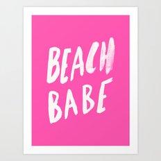 Beach Babe x Flamingo Pink Art Print