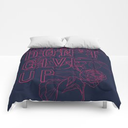 Don't Give Up Comforters