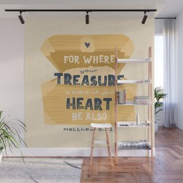 """""""Where Your Treasure Is"""" Hand-lettered Bible Verse Wall Mural"""