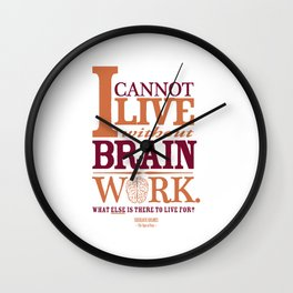 Sherlock Holmes novel quote – brain work Wall Clock