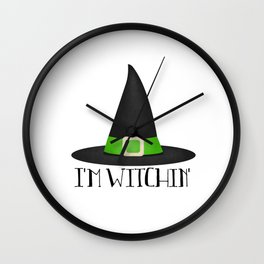 I'm Witchin' Wall Clock