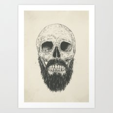 The beard is not dead Art Print