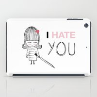 kill bill iPad Cases featuring I Hate You / Kill Bill by Etiquette