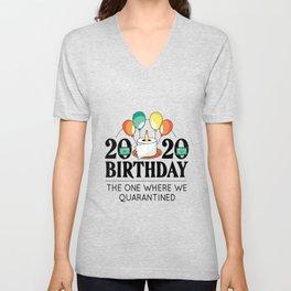 2020 BIRTHDAY - THE ONE WHERE WE QUARANTINED Unisex V-Neck