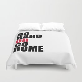 Go Hard Gym Quote Duvet Cover