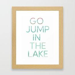 JUMP IN THE LAKE Framed Art Print