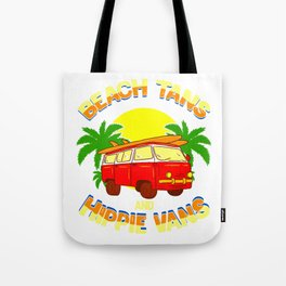 Fun Beach Tans and Hippie Vans Tote Bag