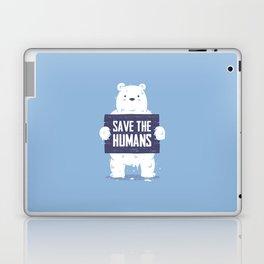 Save The Humans Laptop & iPad Skin