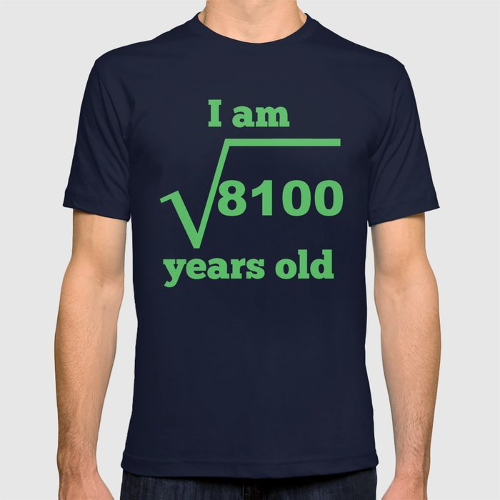 I Am 90 Years Old Square Root 90th Birthday T Shirt