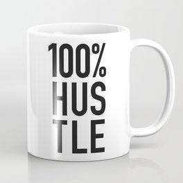 100% HUSTLE Coffee Mug