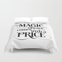 ouat Duvet Covers featuring Magic Always Comes With a Price by Noonday Design