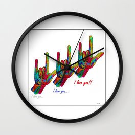 I love you I love you I LOVE YOU! Wall Clock
