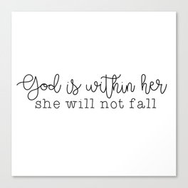God Is Within Her Canvas Print