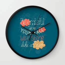 Be grateful Quote Wall Clock