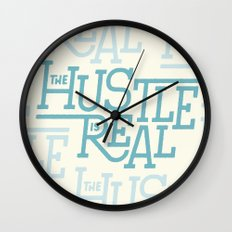 The Hustle is Real Wall Clock
