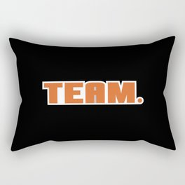 Not A Team Player Rectangular Pillow
