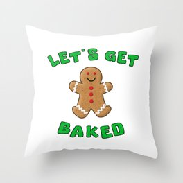 Christmas Gingerbread Let's get baked Throw Pillow