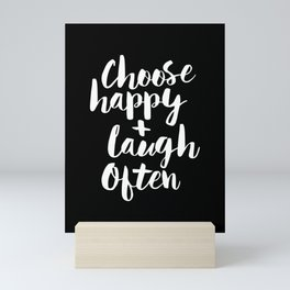 Choose Happy and Laugh Often black and white contemporary typography design home wall decor canvas Mini Art Print