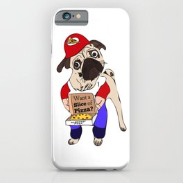 A Slice of Pizza? Dog iPhone Case