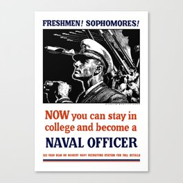 Become A Naval Officer -- WW2 Canvas Print