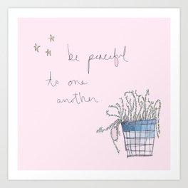 Be Peaceful Art Print