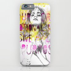 Give me purpose  Slim Case iPhone 6s
