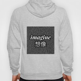 imagine - Ariana - lyrics - imagination - black white Hoody